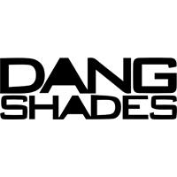 Dang Shades